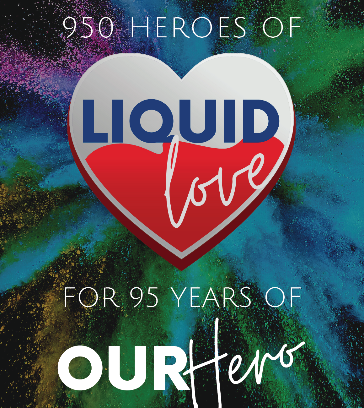 Liquid Love Project – 950 Heroes